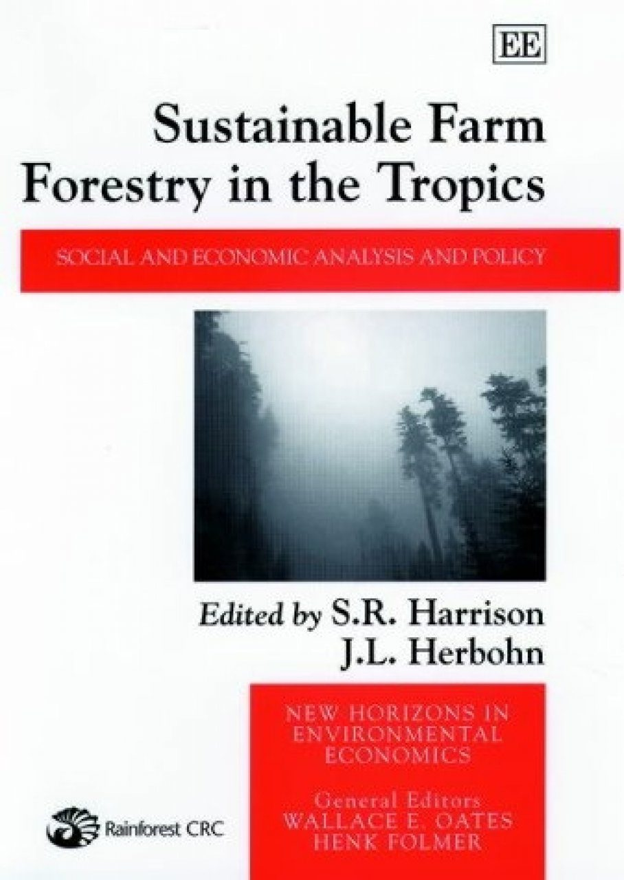 Sustainable Farm Forestry in the Tropics