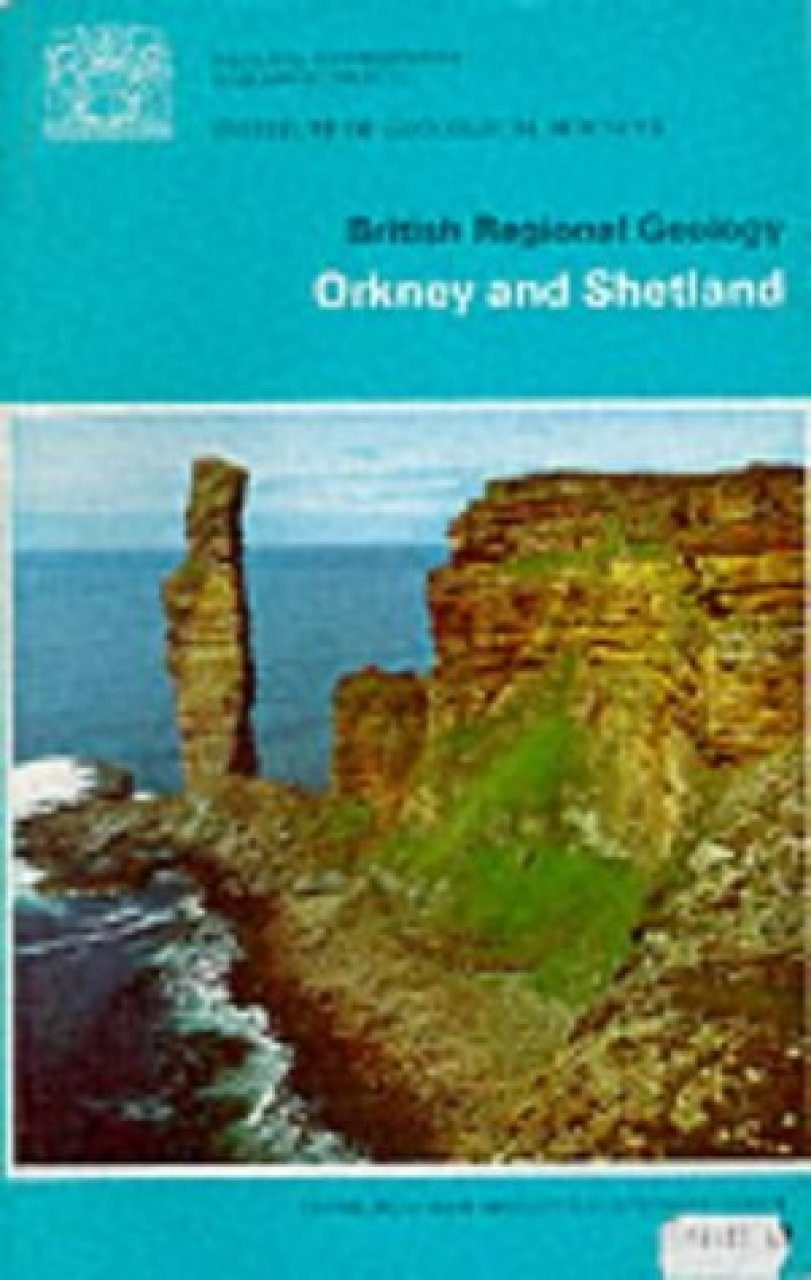 British Regional Geology: Orkney and Shetland