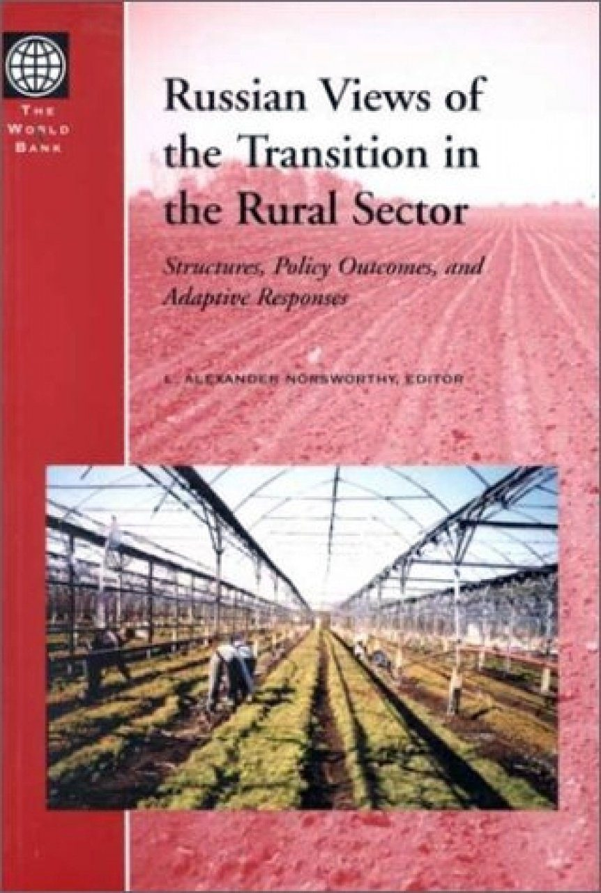 Russian Views of the Transition in the Rural Sector