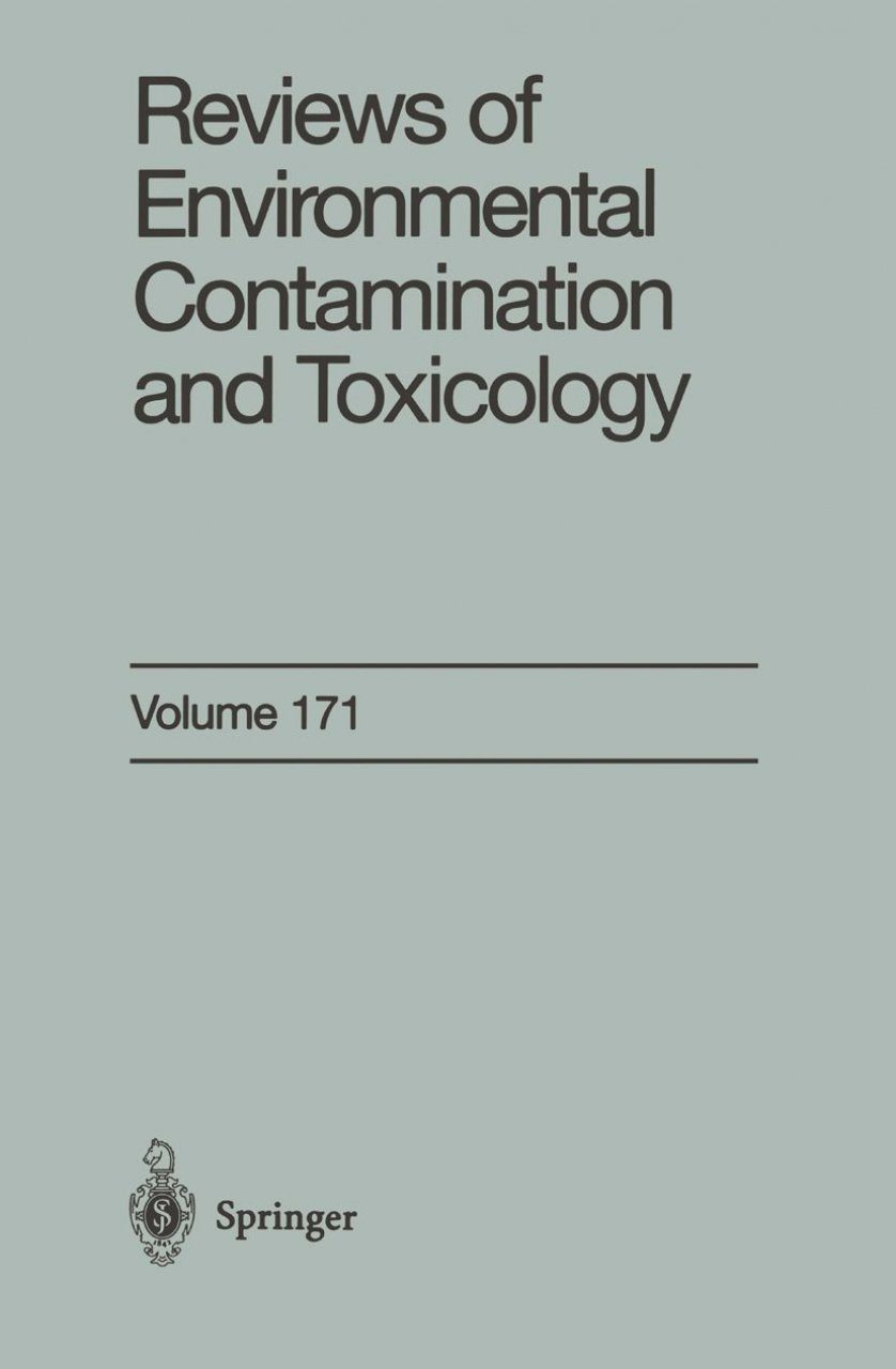 Reviews of Environmental Contamination and Toxicology, Volume 171