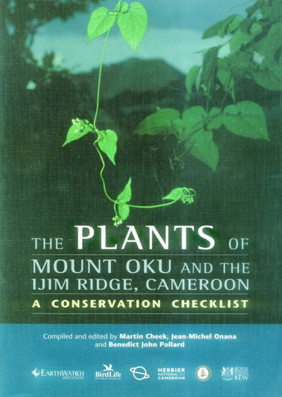 The Plants of Mount Oku and the Ijim Ridge, Cameroon