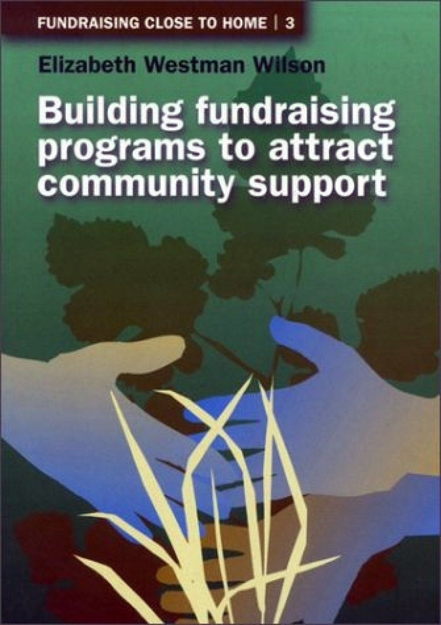 Building Fundraising Programs to Attract Community Support