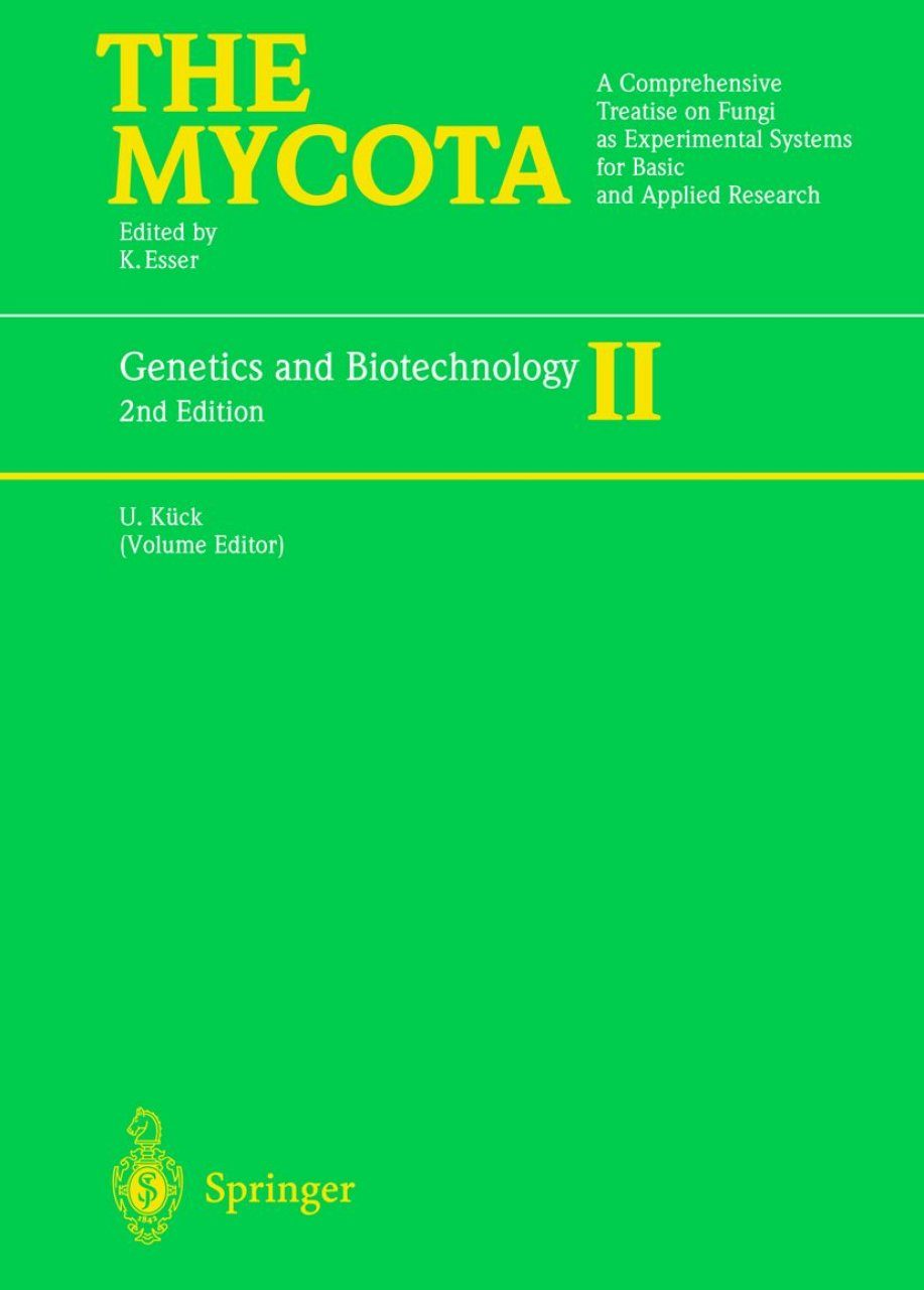 The Mycota, Volume 2: Genetics and Biotechnology
