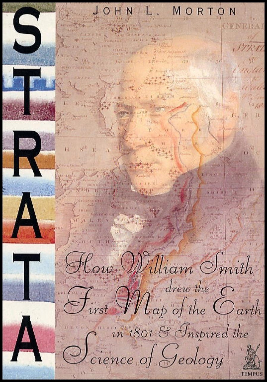 Strata: How William Smith Drew the First Map of the Earth in 1801 and Inspired the Science of Geology