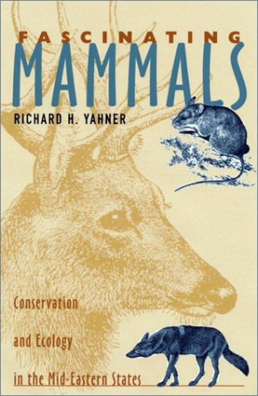 Fascinating Mammals: Conservation and Ecology in the Mid-Eastern States