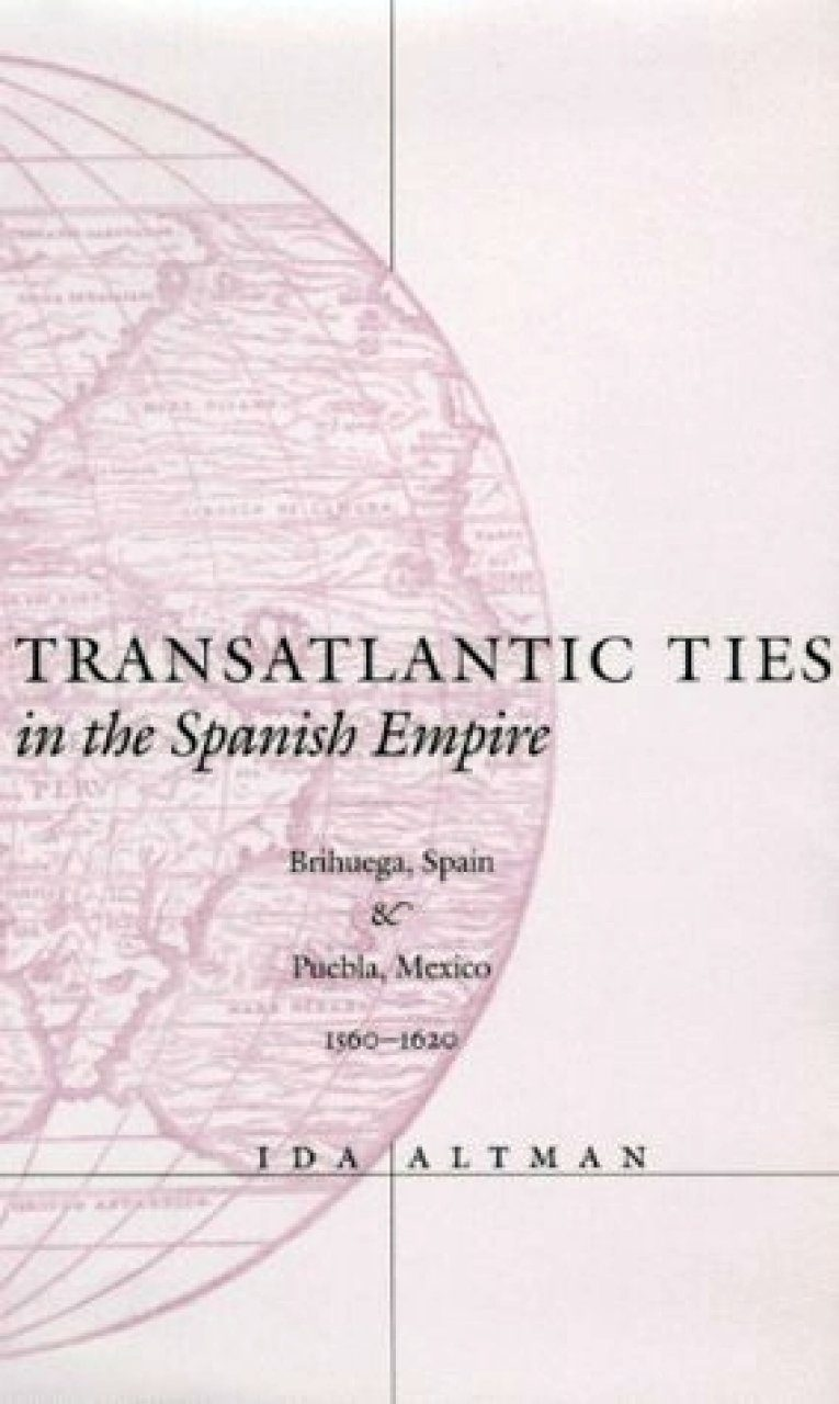 Transatlantic Ties in the Spanish Empire