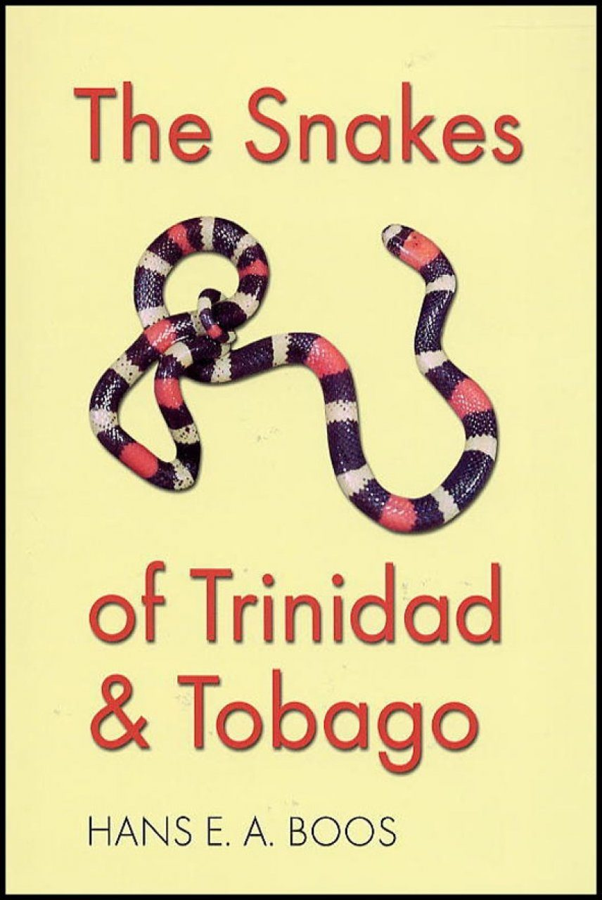 The Snakes of Trinidad and Tobago
