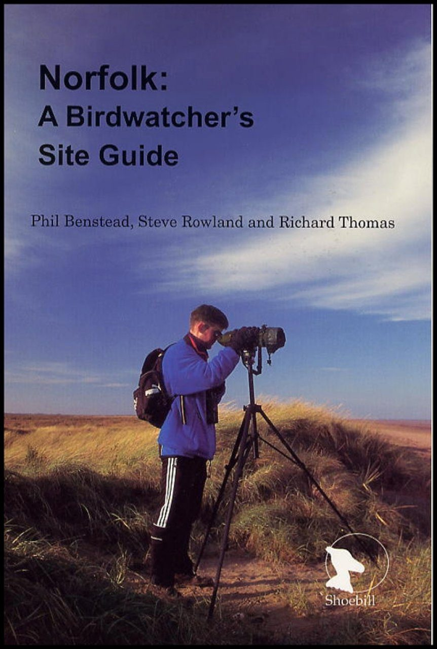 Norfolk: A Birdwatcher's Site Guide