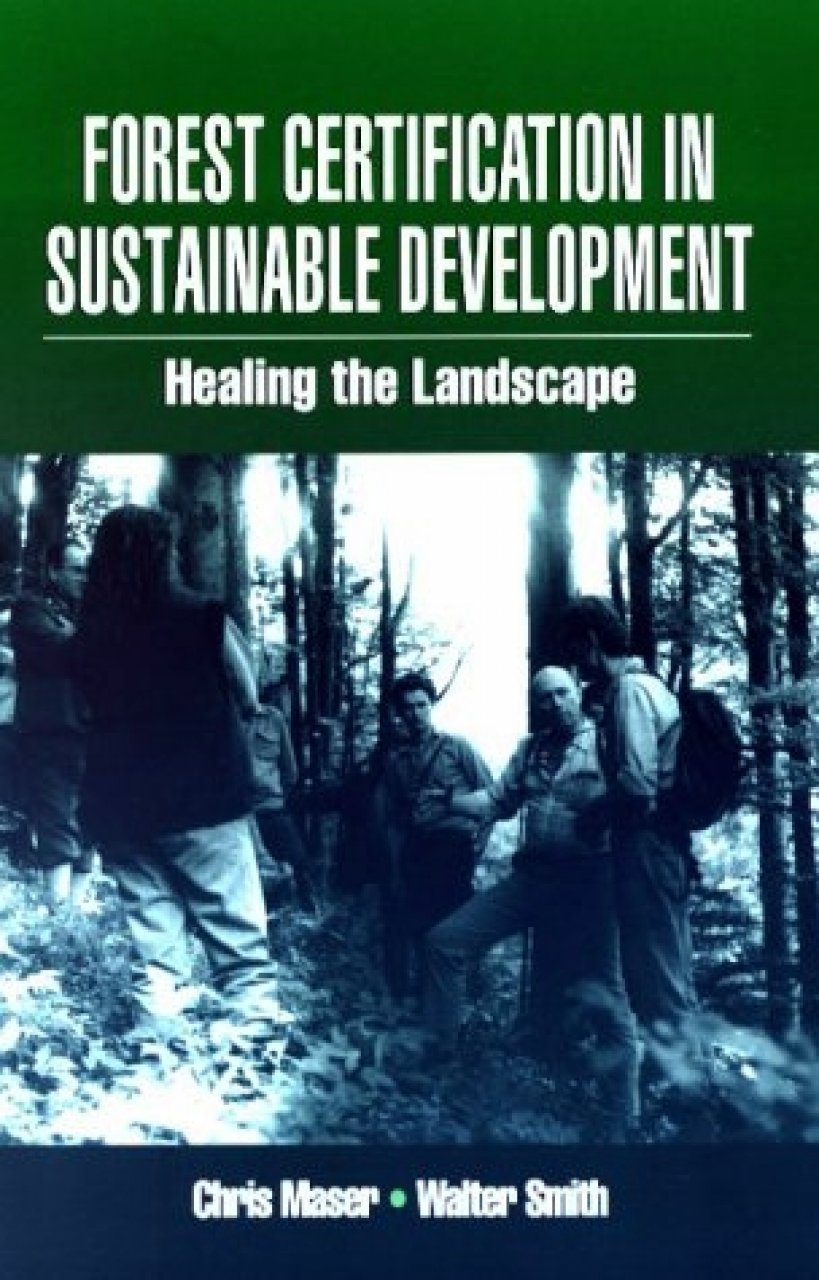 Forest Certification in Sustainable Development