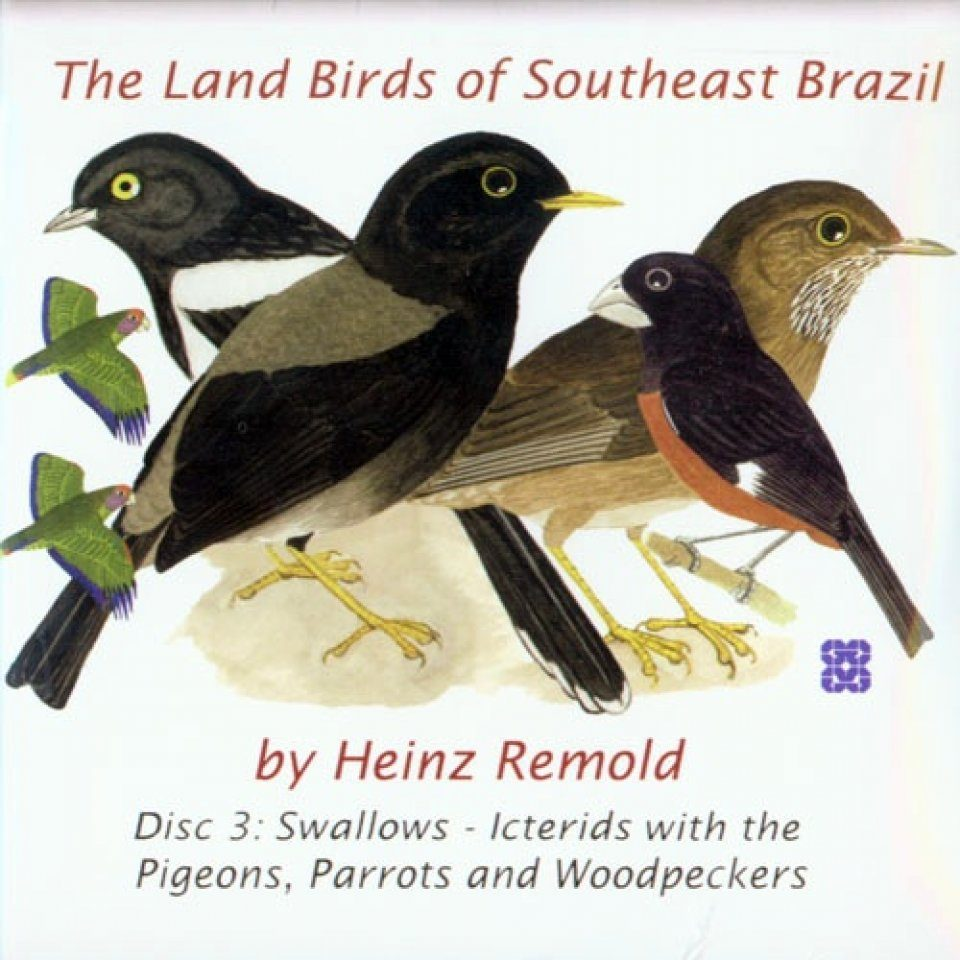 The Land Birds of Southeast Brazil - Disc 3: Oscines