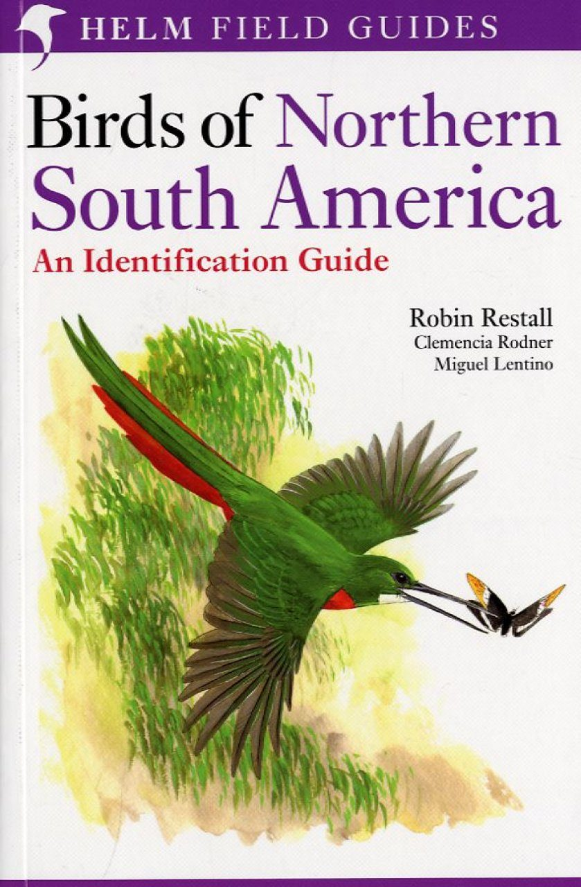 Birds of Northern South America, Volume 1: Species Accounts