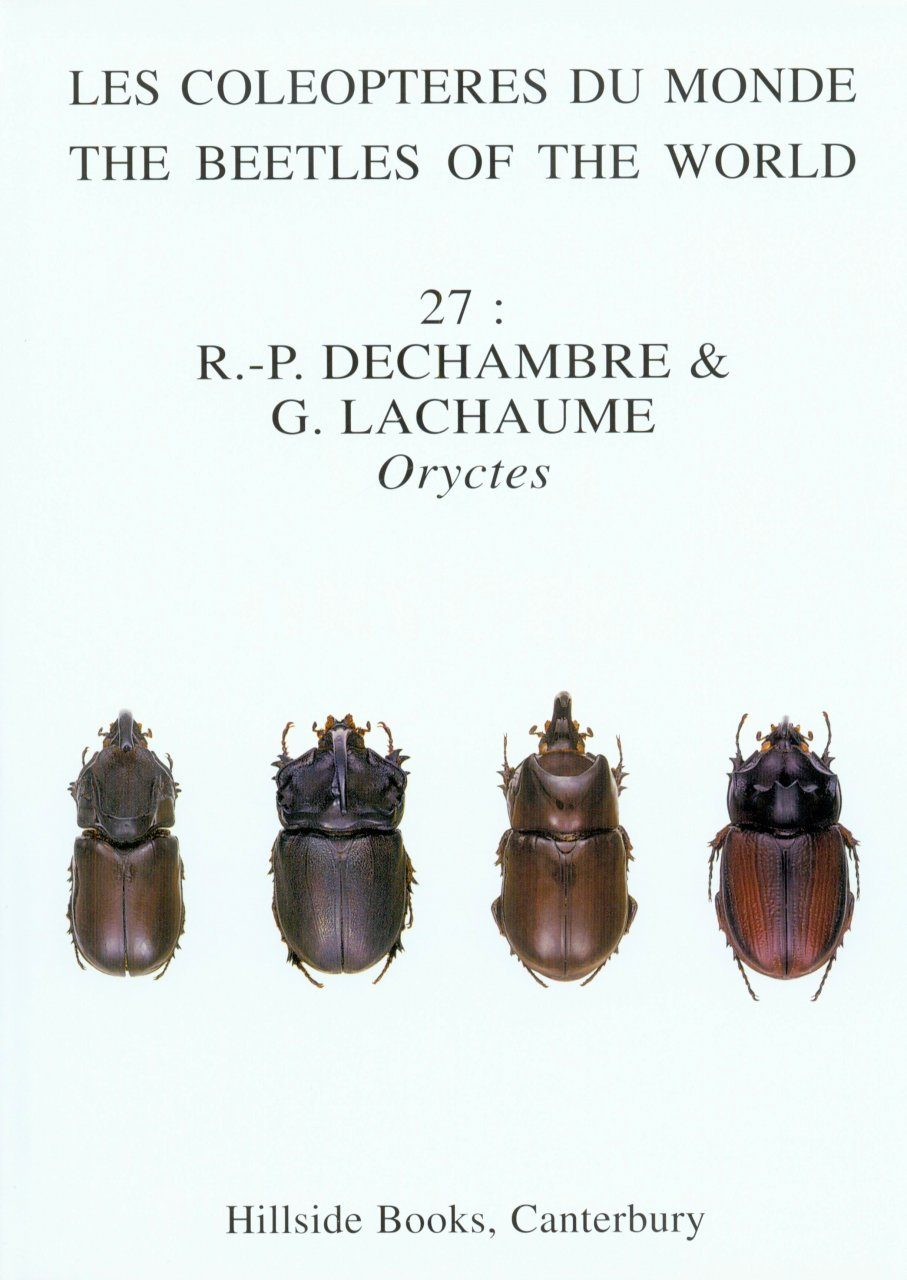 The Beetles of the World, Volume 27: Dynastidae, the Genus Oryctes