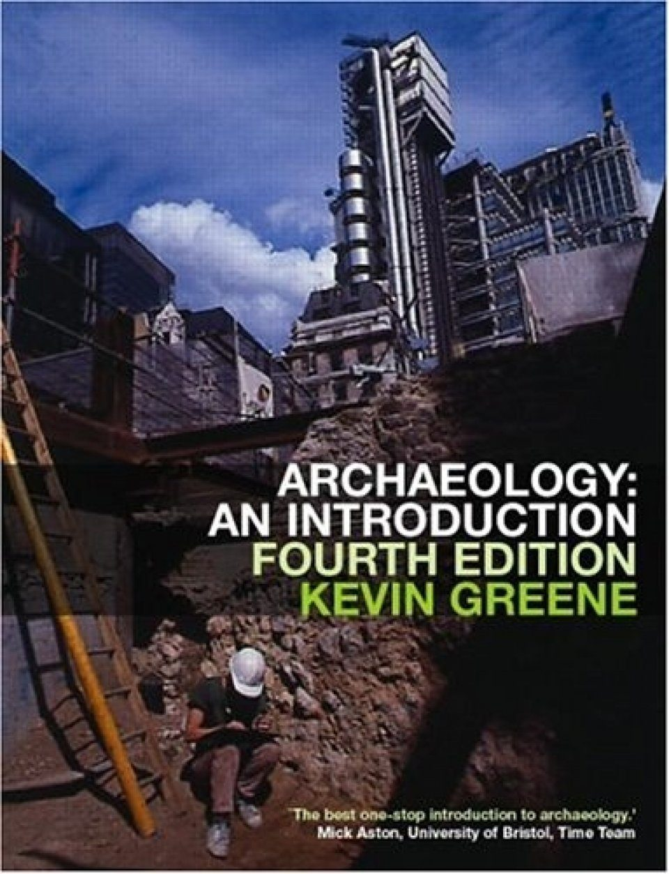 Archaeology: An Introduction