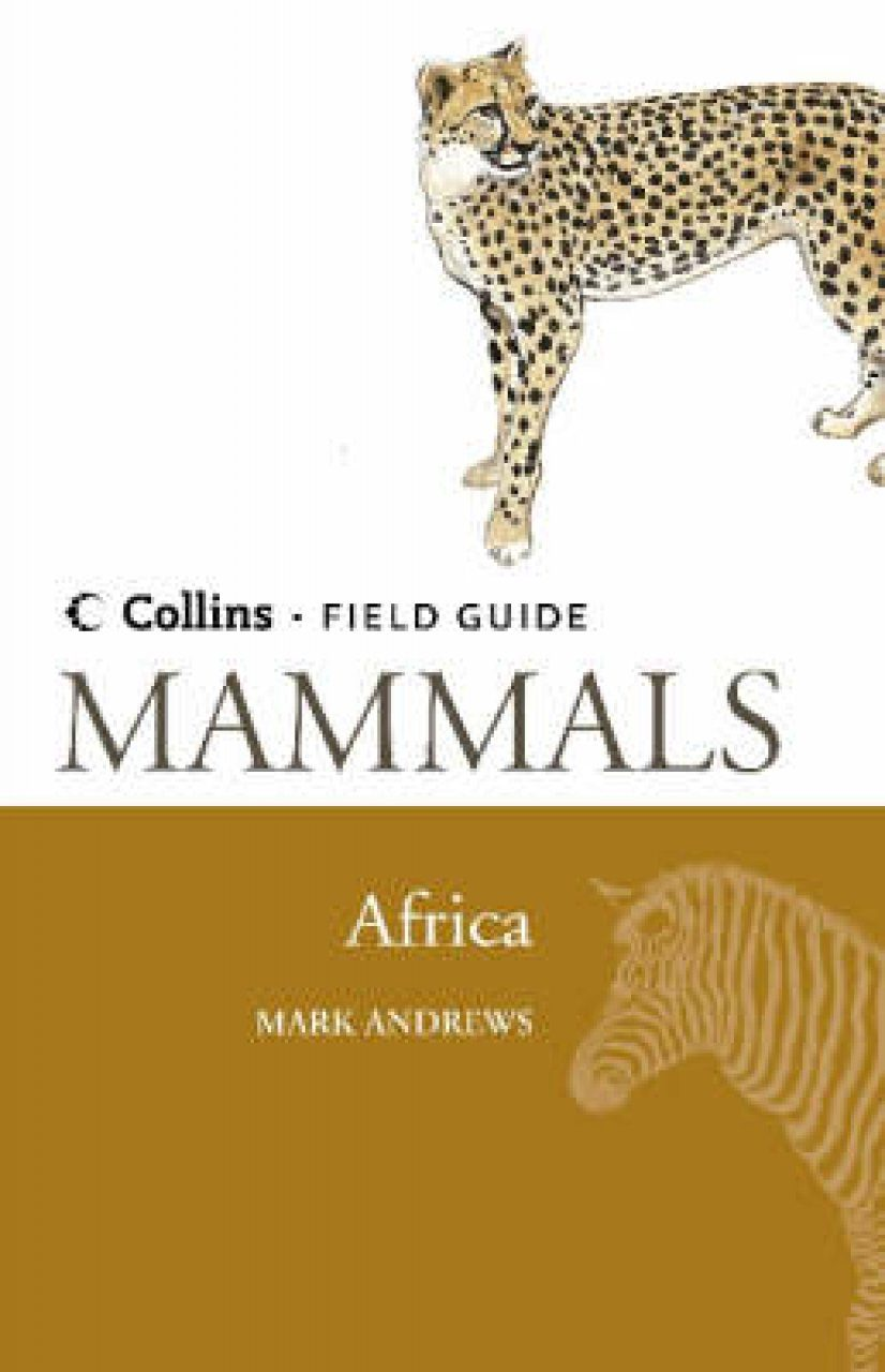Collins Field Guide to the Mammals of Africa