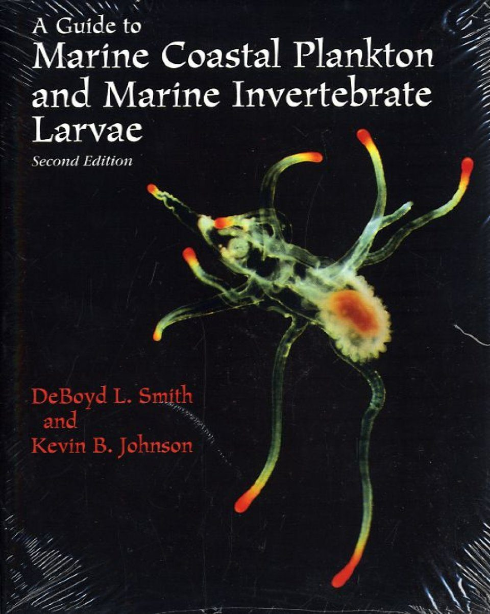 A Guide to Marine Coastal Plankton and Marine Invertebrate Larvae