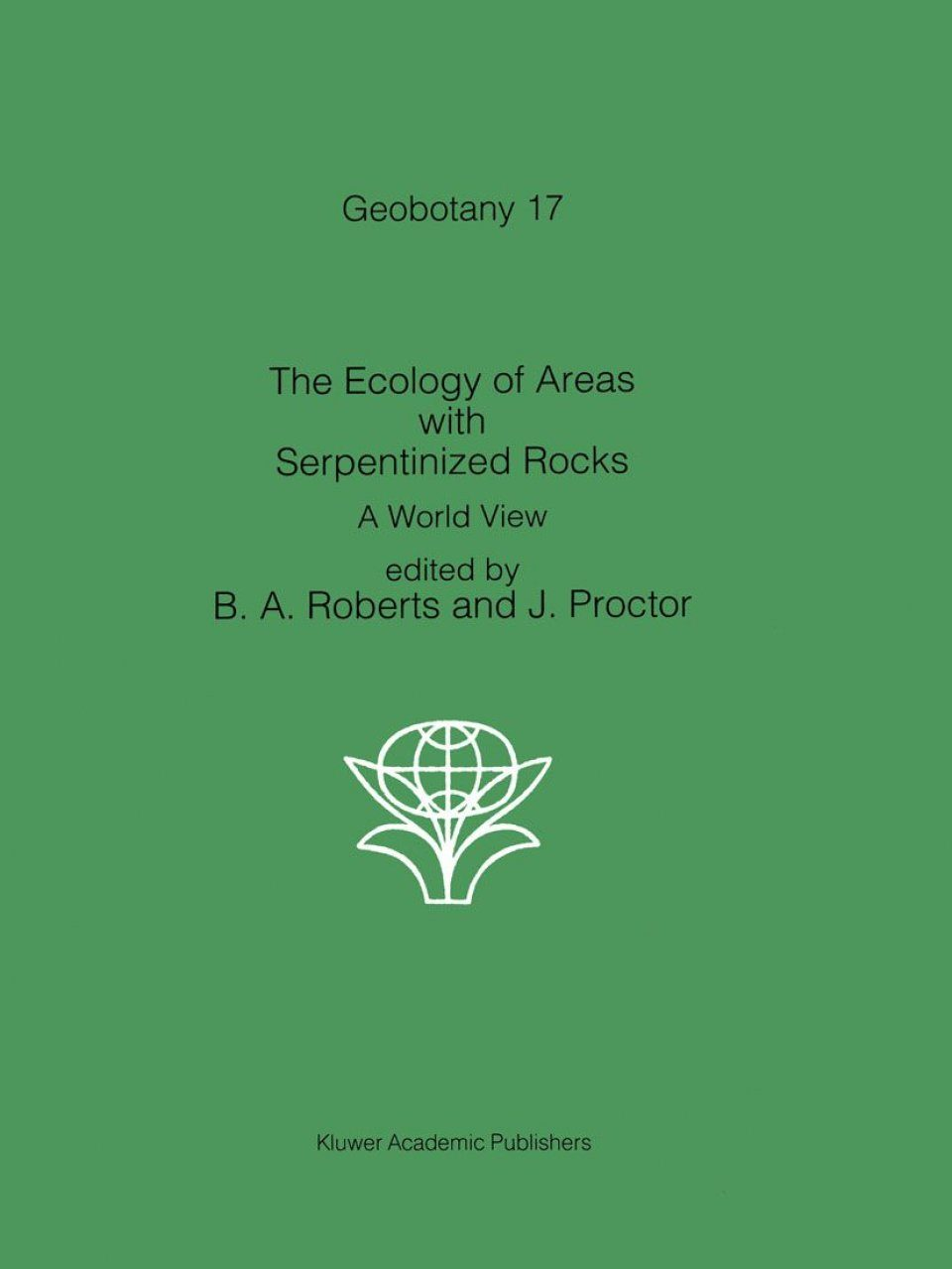 The Ecology of Areas with Serpentinized Rocks