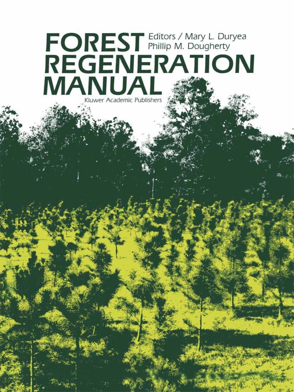 Forest Regeneration Manual