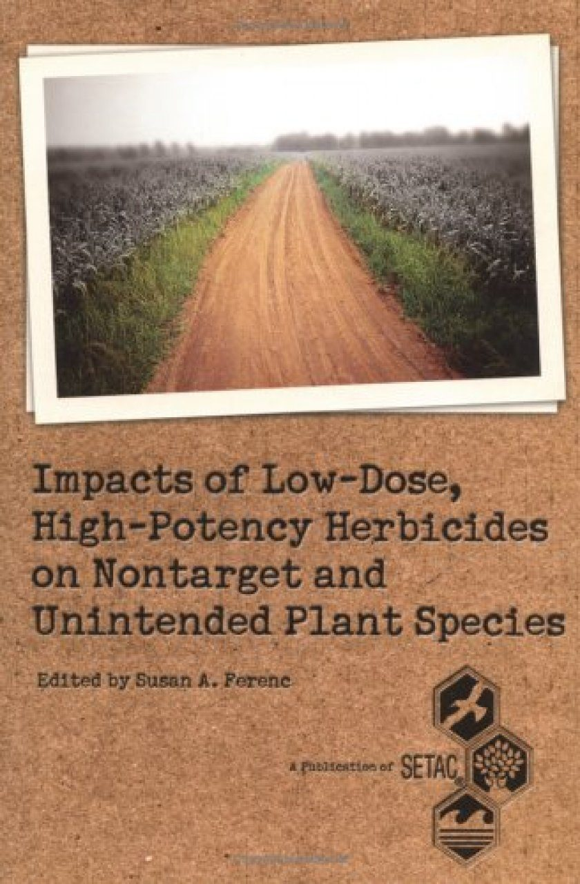 Impacts of Low Dose, High Potency Herbicides on Nontarget and Unintended Plant Species