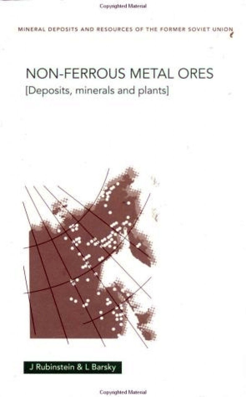 Non-ferrous Ores: Deposits, Minerals and Plants