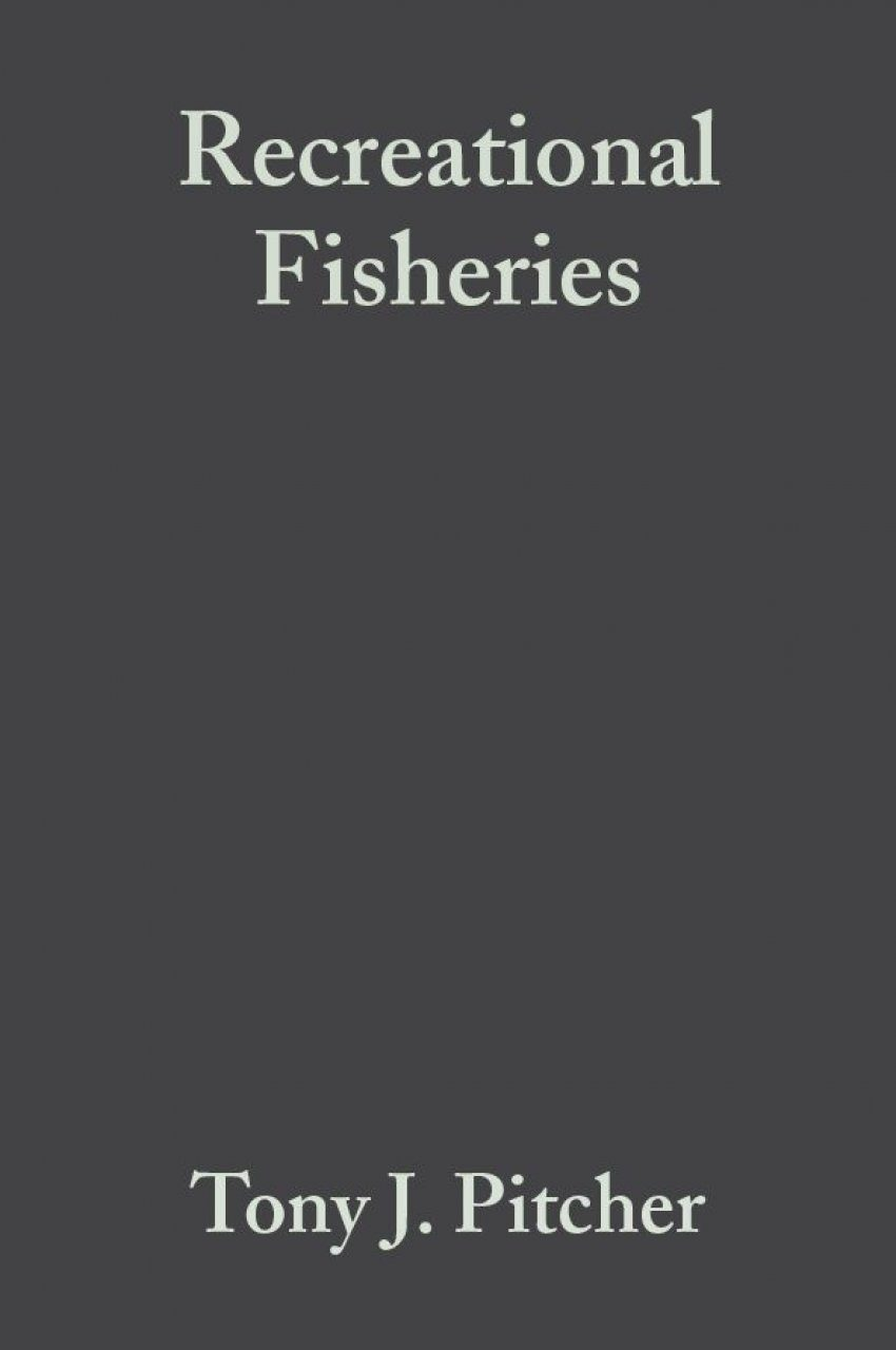 Recreational Fisheries: Ecological, Economics and Social Evaluation