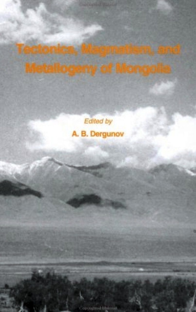 Tectonics, Magmatism and Metallogeny of Mongolia