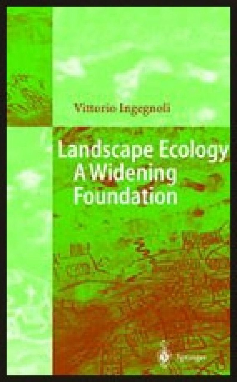 Landscape Ecology: A Widening Foundation