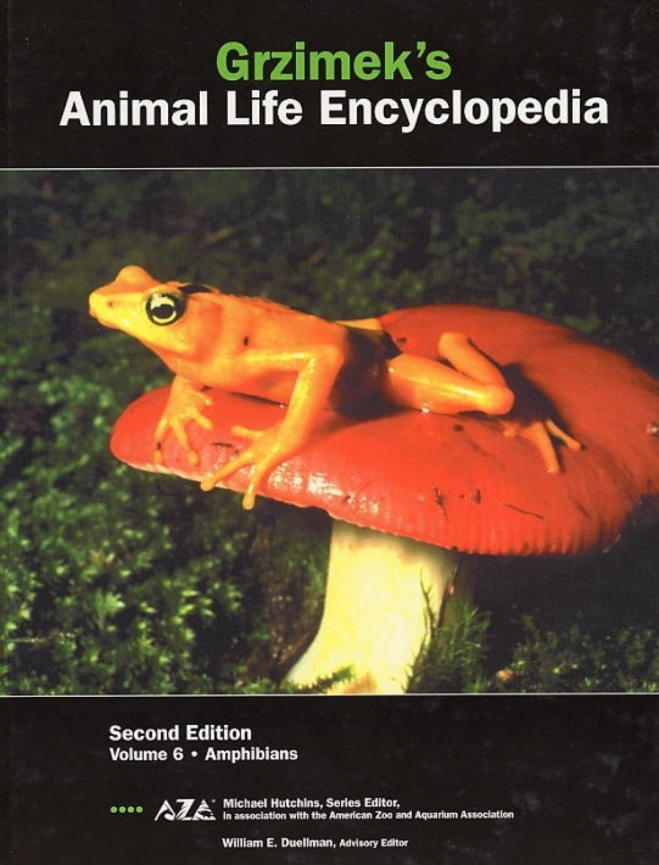 Grzimek's Animal Life Encyclopedia, Volume 6: Amphibians