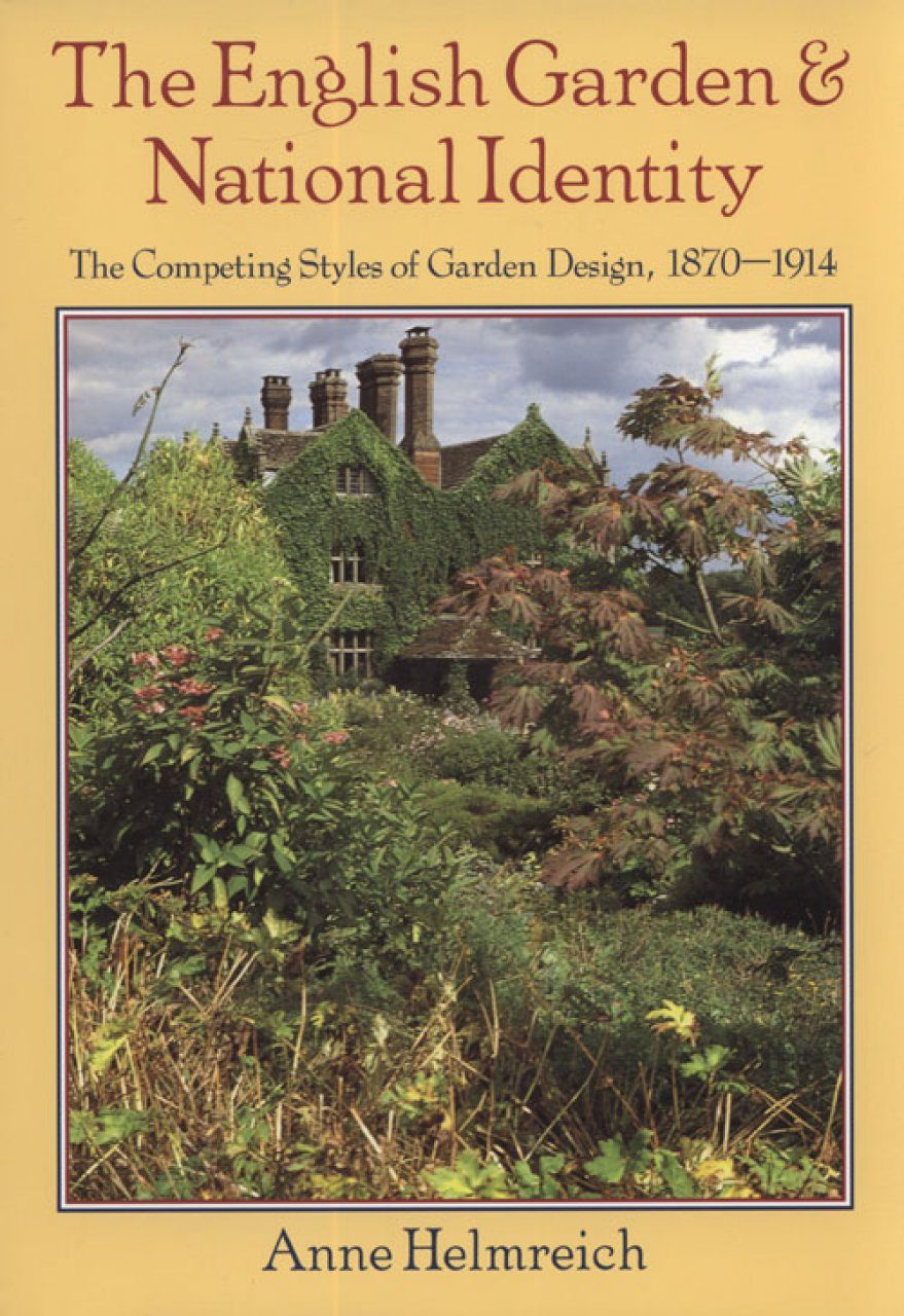 The English Garden and National Identity: The Competing Styles of ...