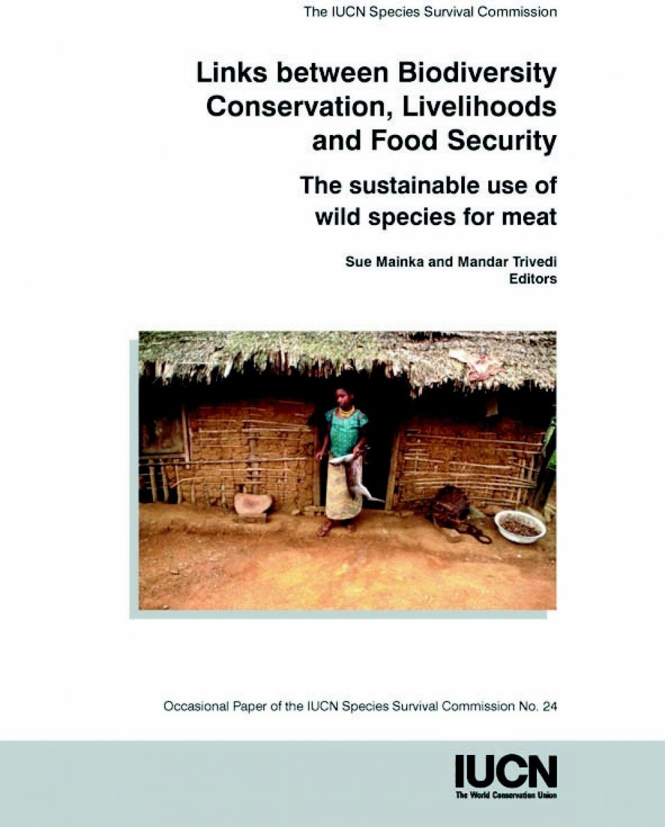 Links Between Biodiversity Conservation, Livelihoods and Food Security