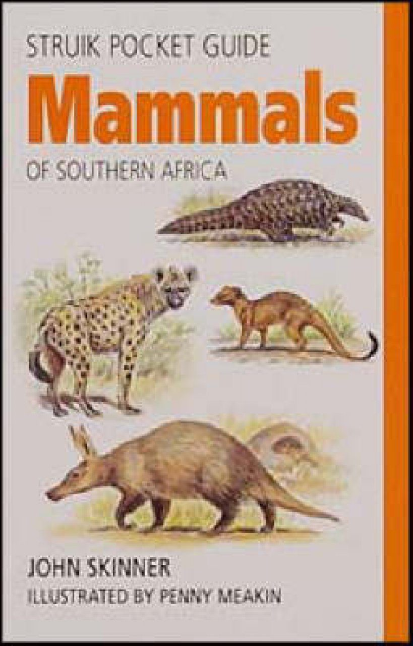 Struik Pocket Guide: Mammals of Southern Africa
