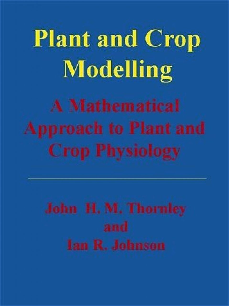 Plant and Crop Modelling