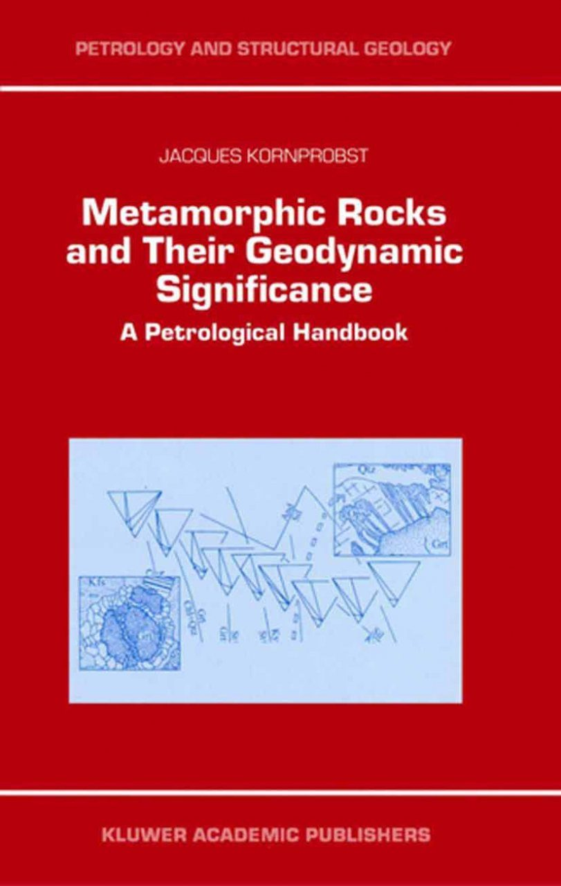 Metamorphic Rocks and their Geodynamic Significance
