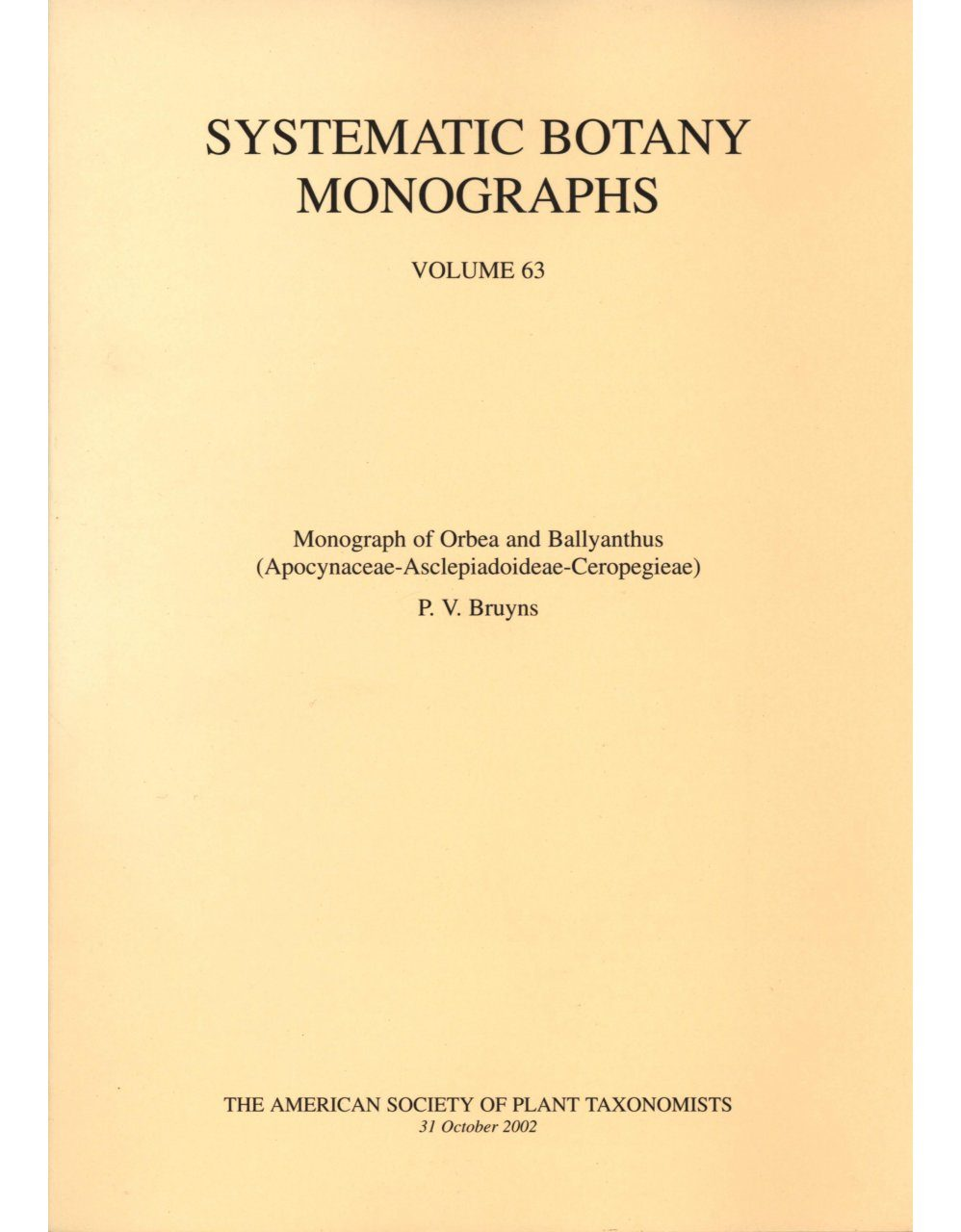 Monograph of Orbea and Ballyanthus