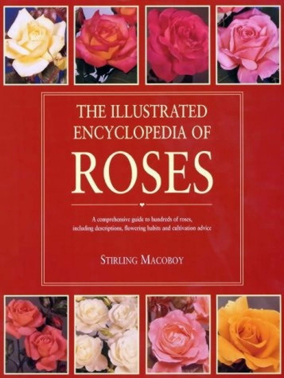 Illustrated Encyclopaedia of Roses