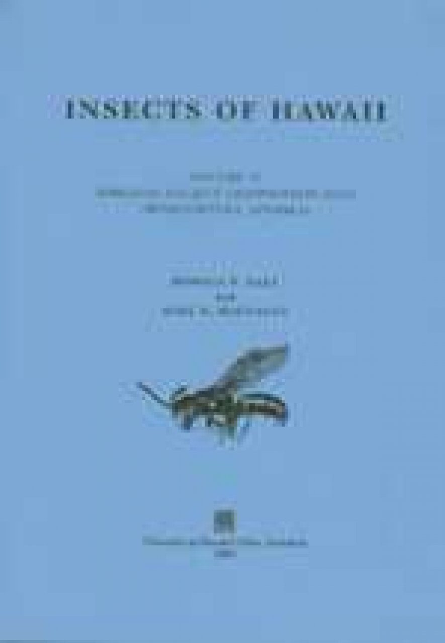 Insects of Hawaii, Volume 17: Hawaiian Hylaeus (Nesoprosopis) Bees (Hymenoptera, Apoidea)
