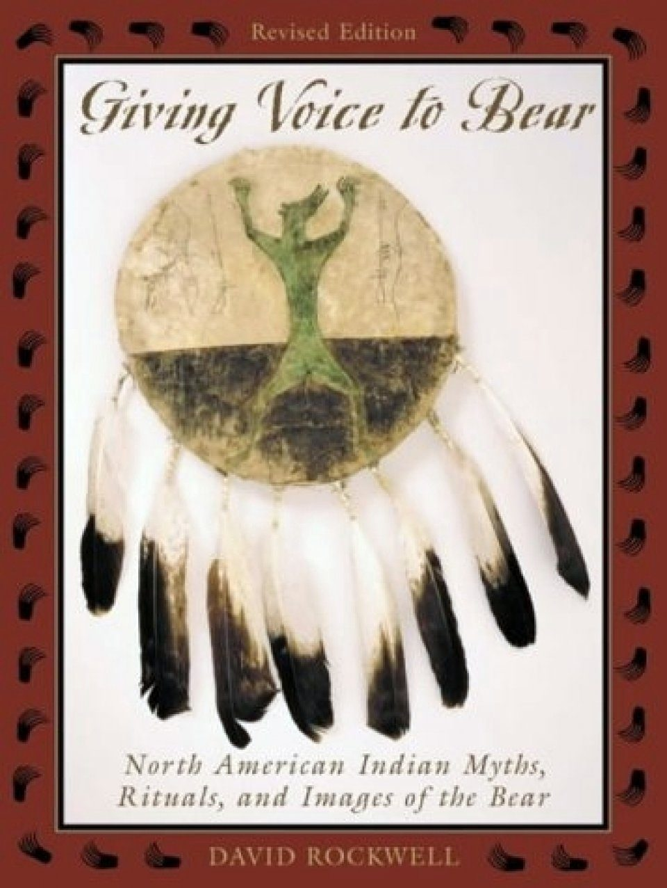 Giving Voice to Bear: North American Indian Rituals. Myths and Images of the Bear