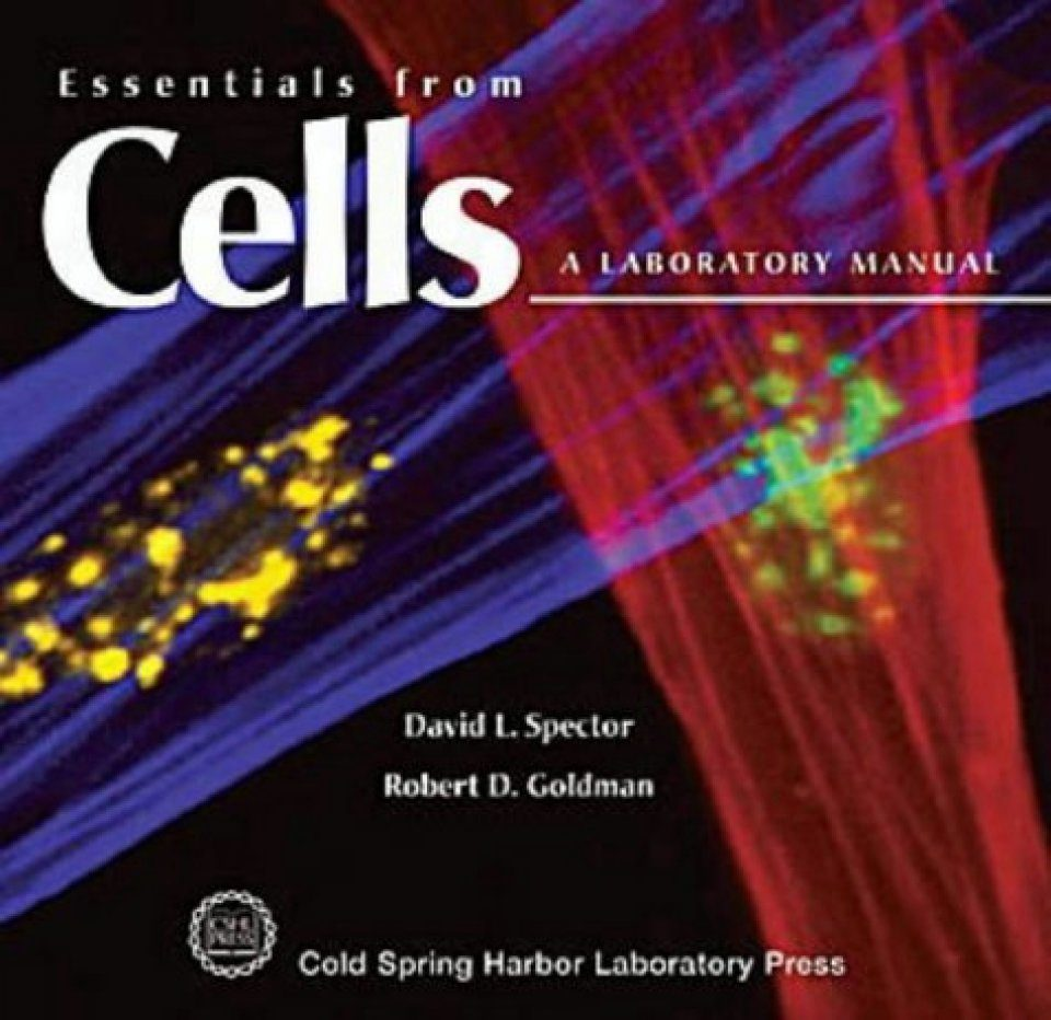 Essentials from Cells: A Laboratory Manual