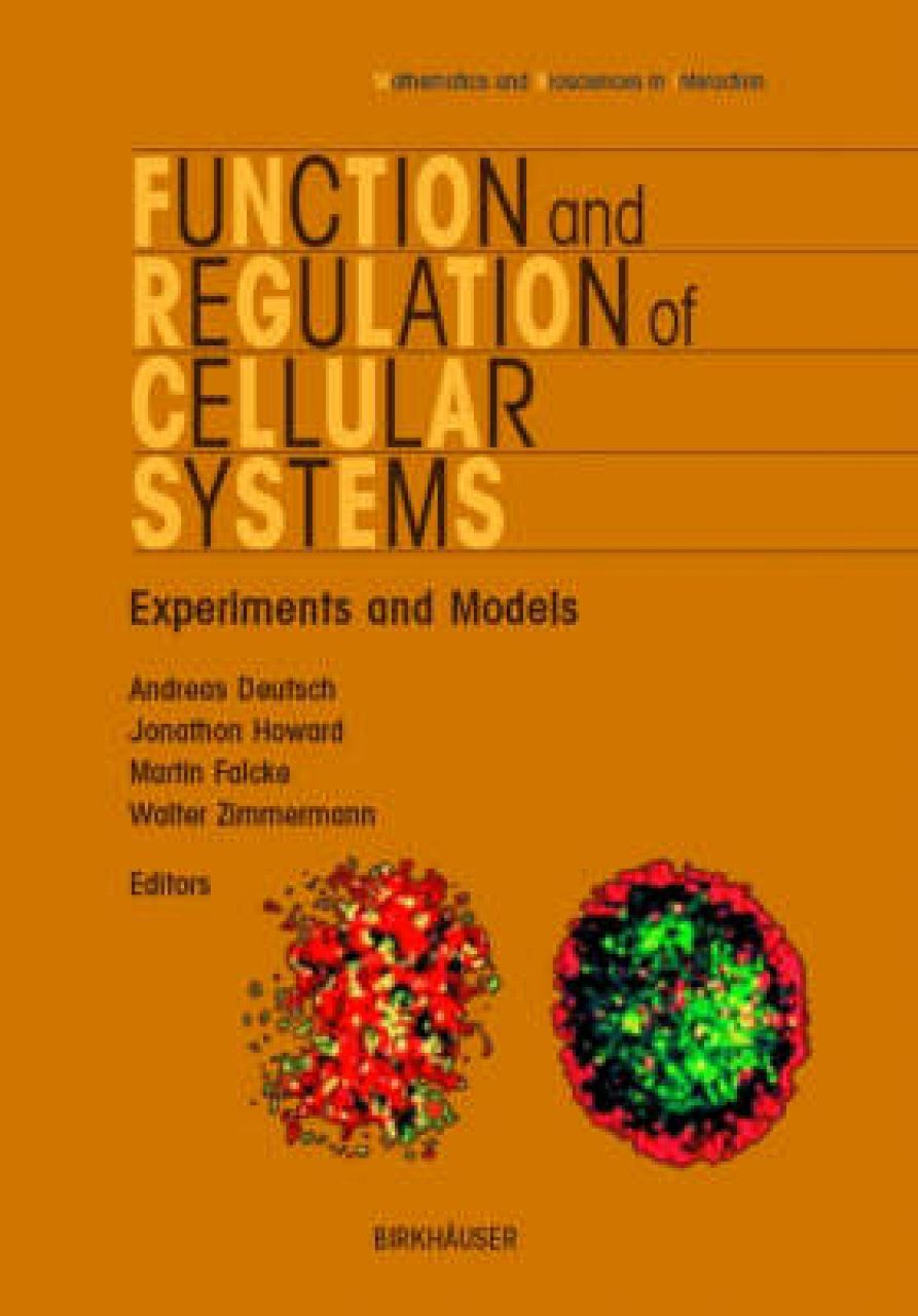 Function and Regulation of Cellular Systems: