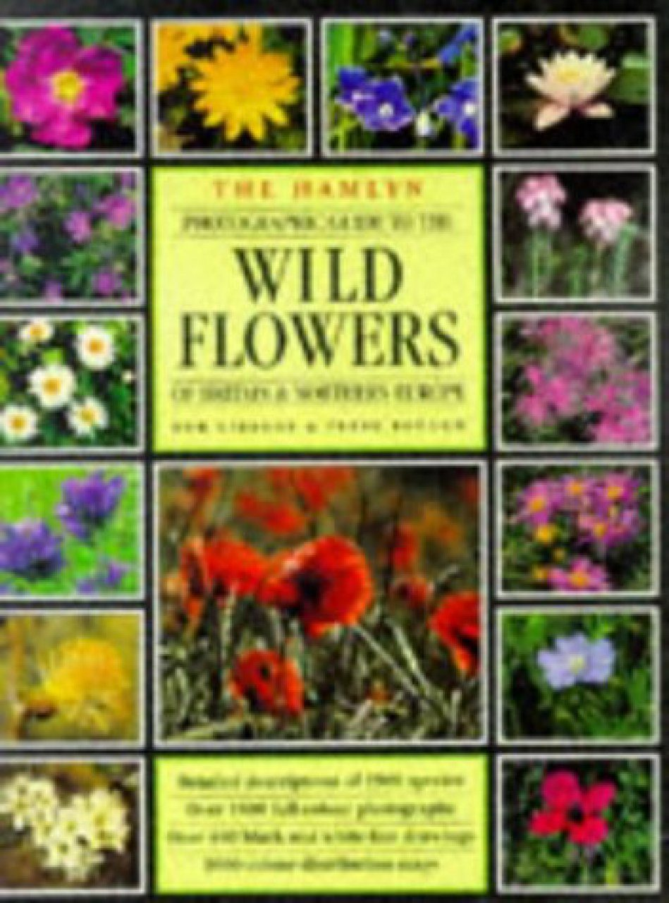 The Hamlyn Photographic Guide to the Wild Flowers of Britain and N Europe