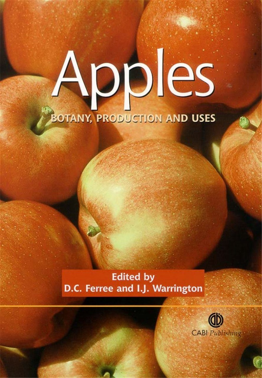 Apples: Botany, Production and Uses