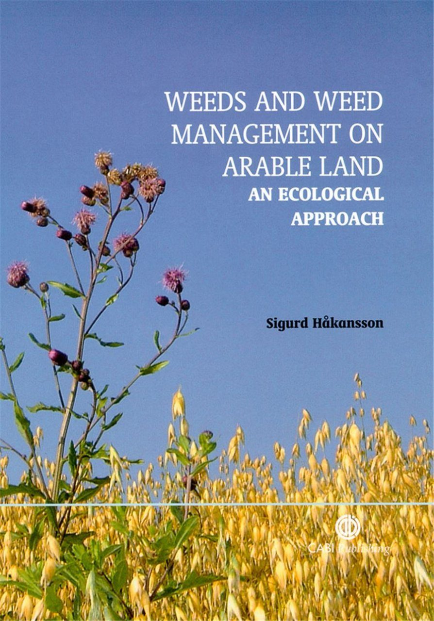 Weeds and Weed Management on Arable Land