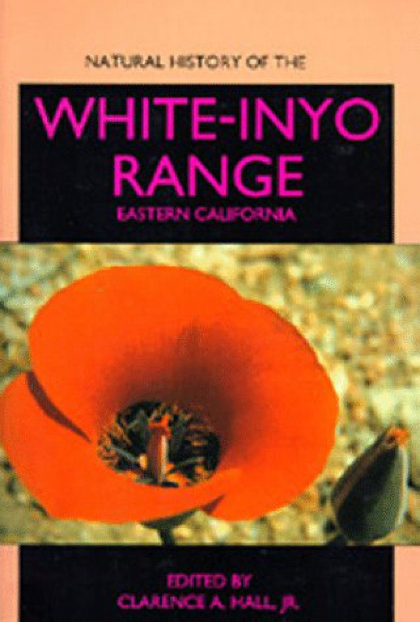 Natural History of the White-Inyo Range, Eastern California