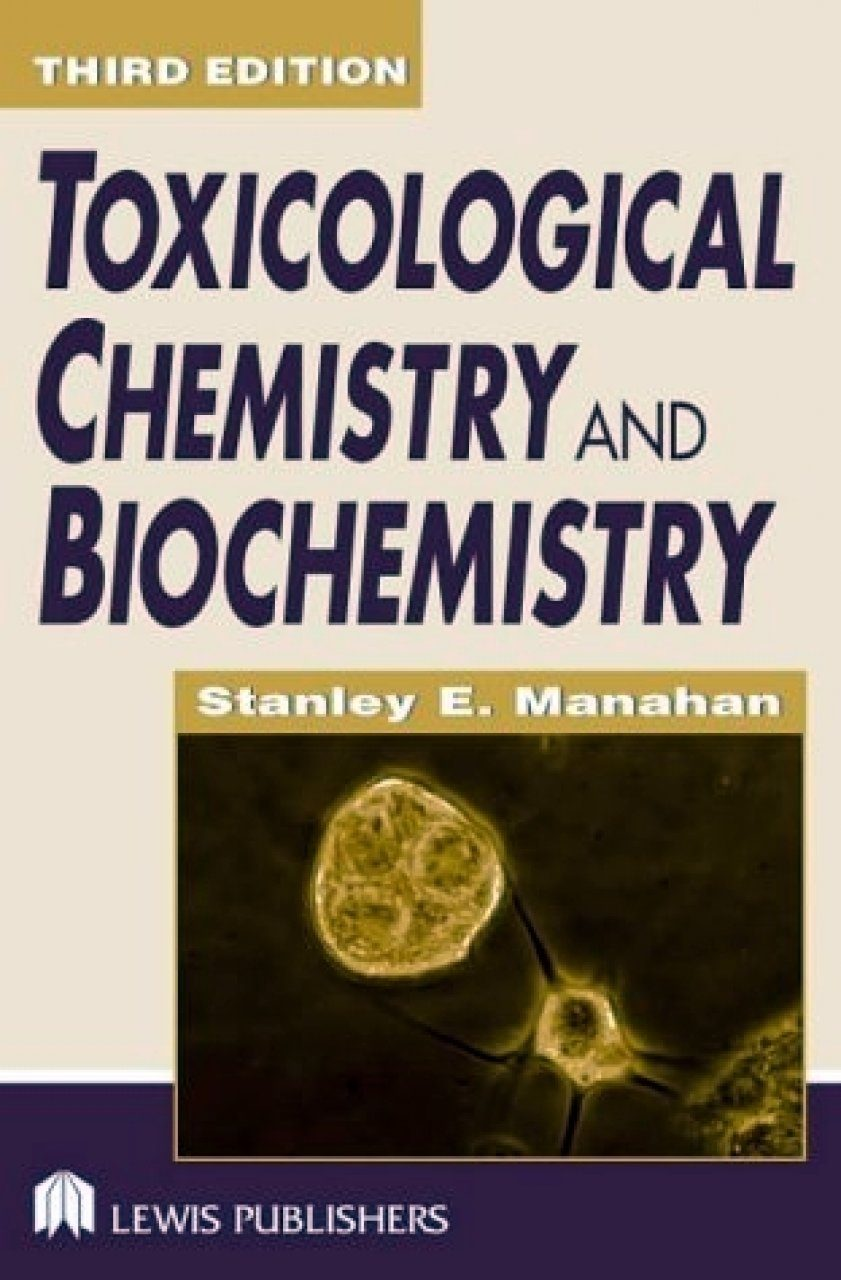 Toxicological Chemistry and Biochemistry