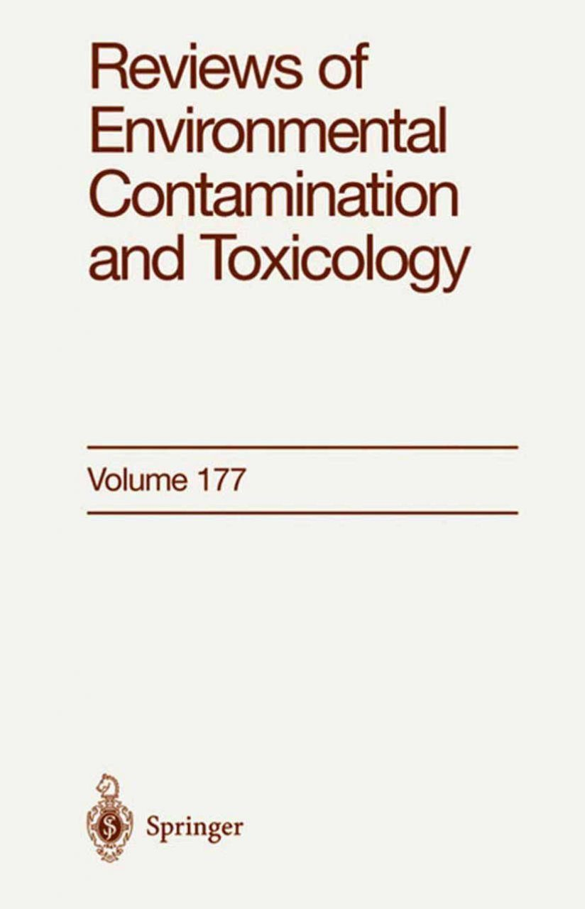 Reviews of Environmental Contamination and Toxicology, Volume 177