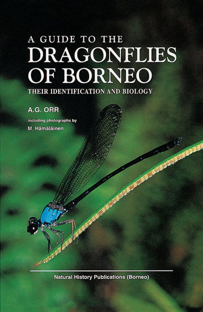A Guide to the Dragonflies of Borneo