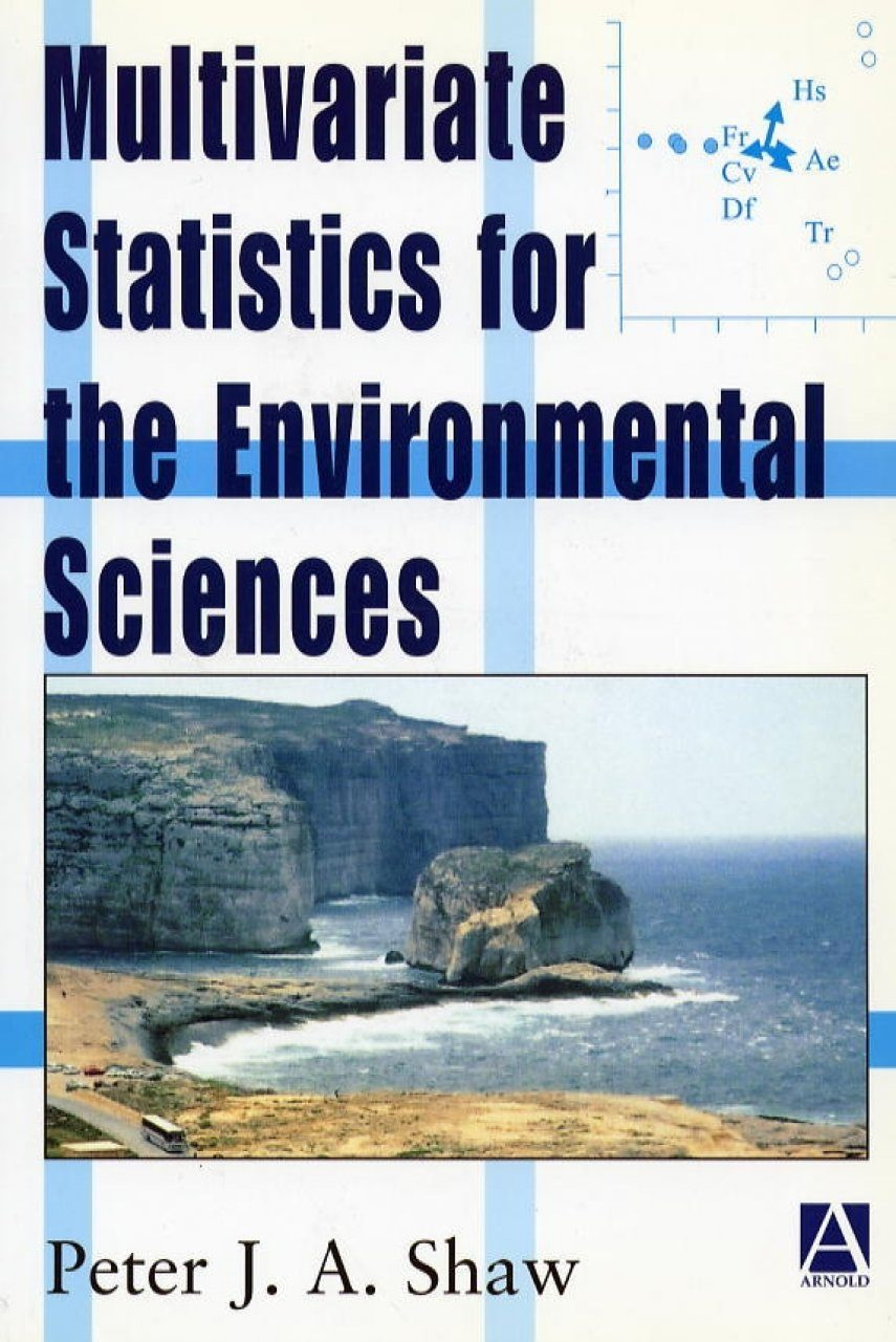 Multivariate Statistics for the Environmental Sciences