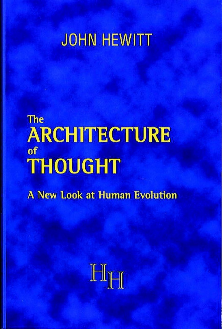 Architecture of Thought: A New Look at Human Evolution