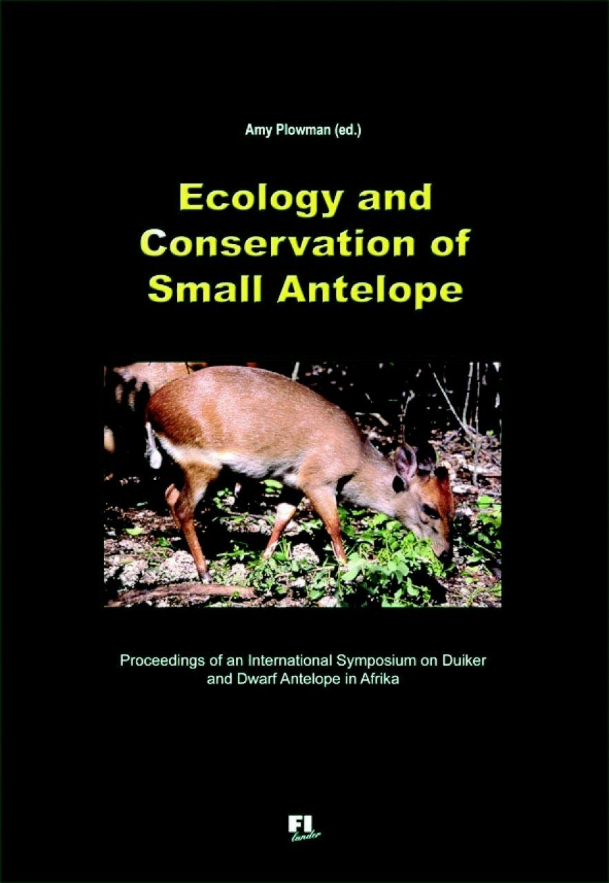 Ecology and Conservation of Small Antelope