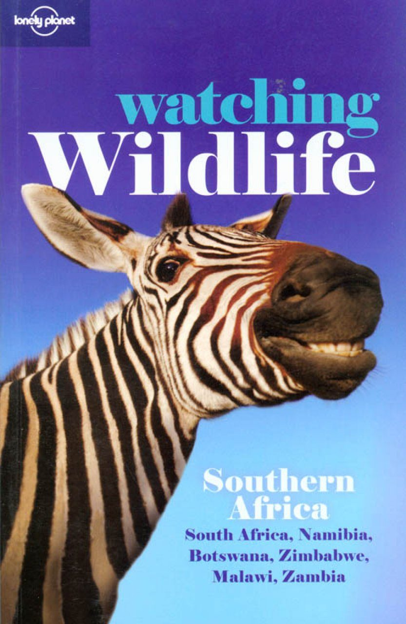 Lonely Planet Watching Wildlife: Southern Africa