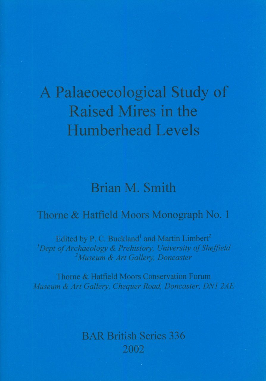 A Palaeocological Study of Raised Mires in the Humberhead Levels
